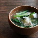 小松菜と豆腐と糸寒天のお味噌汁
